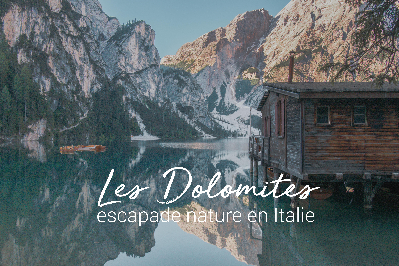 Itineraire Pour Un Road Trip Dans Les Dolomites
