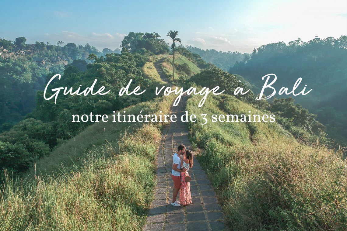 itinéraire à Bali