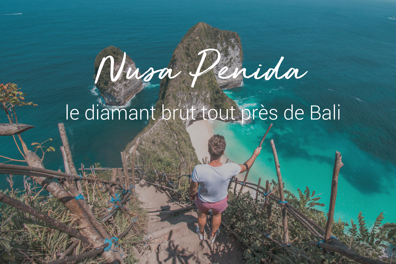 Carte Bali Chose A Voir.Nusa Penida Que Faire Amoureux Du Monde Blog Voyage