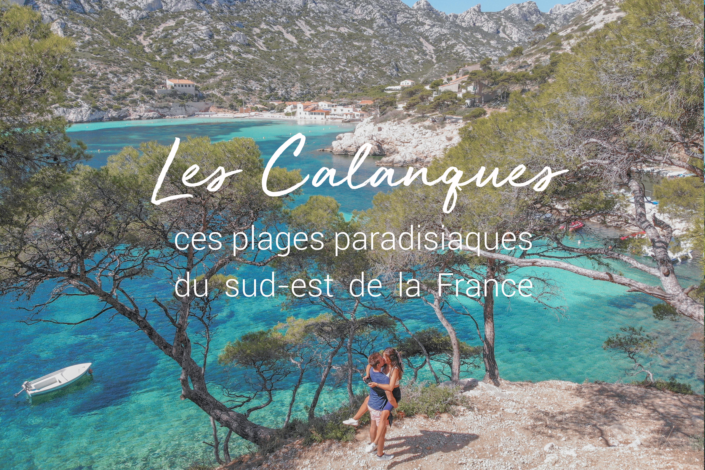 Visiter Les Calanques De Cassis Blog Voyage Amoureux Du Monde