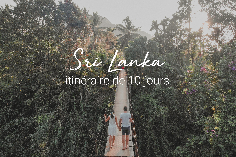 Itinéraire De 10 Jours Au Sri Lanka U2013 Les Incontournables