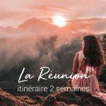 Que faire à La Réunion – Itinéraire 2 semaines